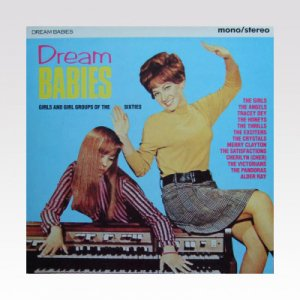 VA /  Dream Babies, Girls And Girl Groups Of The Sixties / LP [used]