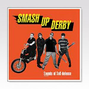 SMASH UP DERBY / SOUNDS OF SELF-DEFENSE/ LP [USED]