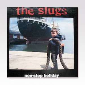 Slugs ‎/ Non-Stop Holiday/ LP [USED]