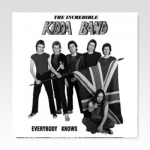 Incredible Kidda Band ‎/ Everybody Knows/ 7