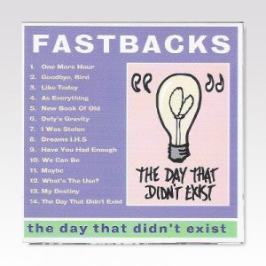 FASTBACKS / THE DAY THAT DIDN'T EXIST / LP [USED]