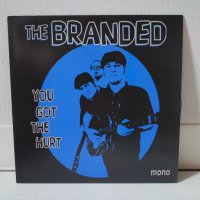 BRANDED/ YOU GOT THE HURT/ 7