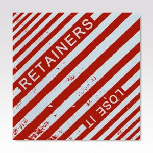 RETAINERS/ LOSE IT/ 7