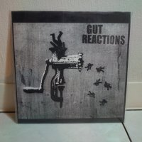 GUT REACTIONS/ SO SICK OF YOU/ 7