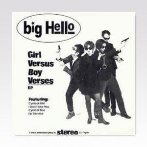 BIG HELLO / Girl Versus Boy Verses / 7
