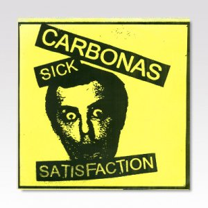 CARBONAS / Sick Satisfaction / 7