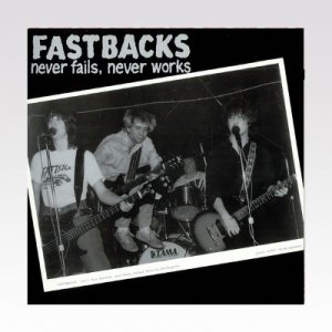 Fastbacks ‎– Never Fails, Never Works  LP [USED]