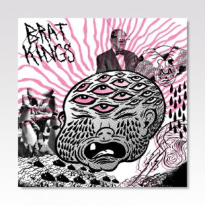 BRAT KINGS / GOOD DRUGS / 7