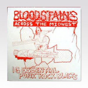 VA / Bloodstains Across The Midwest / LP [USED]