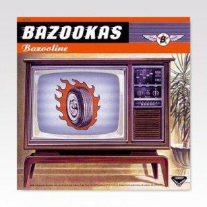 BAZOOKAS / BAZOOLINE / LP