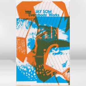 Jay Som ‎/ Everybody Works / CASSETTE TAPE