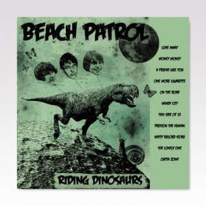 BEACH PATROL / RIDING DINOSAURS / LP