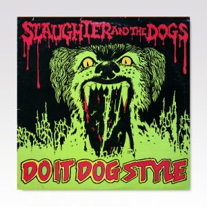 Slaughter And The Dogs / Do It Dog Style / LP [USED]