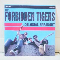 FORBIDDEN TIGERS / COLONIAL FREAKOUT / 7
