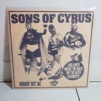 SONS OF CYRUS / NOBODY BUT ME / 7