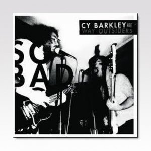 CY BARKLEY AND THE WAY OUTSIDERS / SO BAD / LP