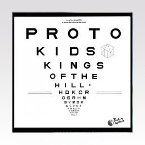 Protokids ‎– Kings Of The Hill /7