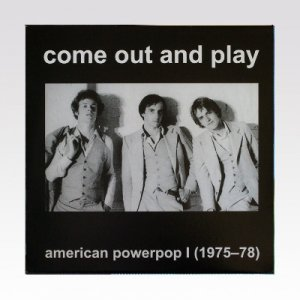 VA / Come Out And Play – American Powerpop I (1975-78) / LP [USED]
