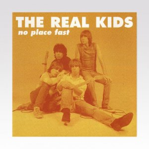 Real Kids ‎/ No Place Fast/ LP [USED]