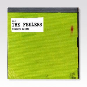 FEELERS/ NOTHING ALWAYS/ 7