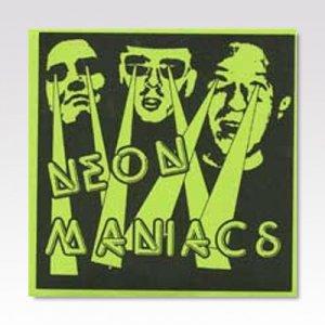 NEON MANIACS/ RADIO ACT/ 7