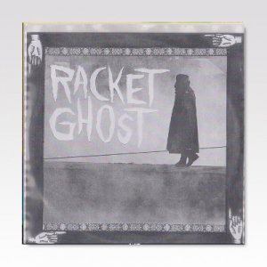 Racket Ghost – Beech Party/ 7
