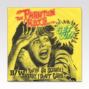 The Phantom Rats ‎– Get Out! / 7