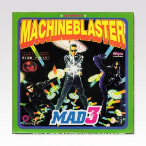 Mad 3 ‎– Machine Blaster / 7