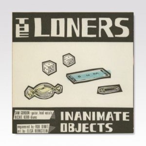 Loners ‎– Inanimate Objects / 7