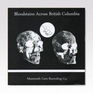 Various ‎– Bloodstains Across British Columbia / 7