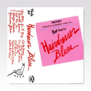 Hunx ‎– Hairdresser Blues / TAPE [USED]