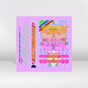 Thighmaster / Between The Knees And Squeeze / CASSETTE TAPE