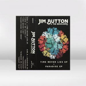 Jim Button & The Beholders ‎/ Time Never Lies EP + Paradise EP / CASSETTE TAPE