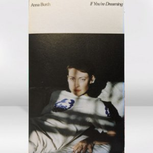 Anna Burch / If You're Dreaming / CASSETTE TAPE