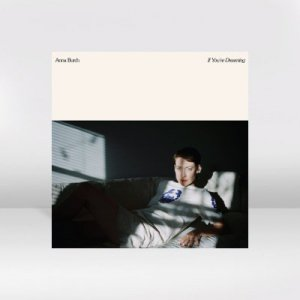 Anna Burch - If You're Dreaming / LP
