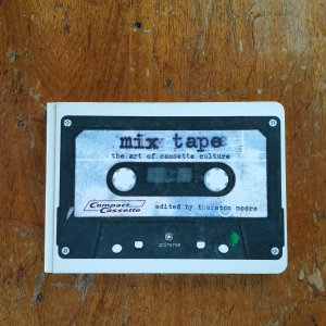 Mix Tape: The Art of Cassette Culture / BOOK [USED]