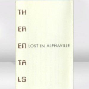 Rentals / Lost In Alphaville / CASSETTE