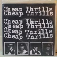 CHEAP THRILLS/ KICK ME IN THE HEART/ 7