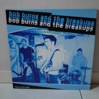 BOB BURNS AND THE BREAKUPS/ FRUSTRATION / LP