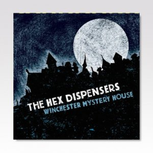 HEX DISPENSERS / WINCHESTER MYSTERY HOUSE / LP