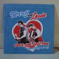 TERRY AND LOUIE / CAN YA TELL ME / 7