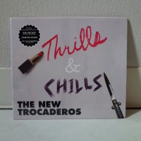 NEW TROCADEROS / Thrills & Chills / CD