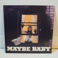MAYBE, BABY / ALL IVE GOT / 7