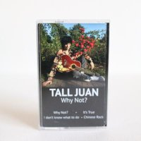 TALL JUAN / Why Not? / TAPE