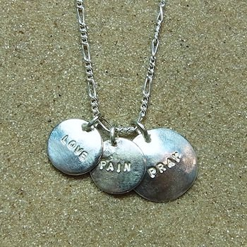 LOVE PAIN PRAY Pendant
