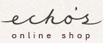 ECHO'S online shop