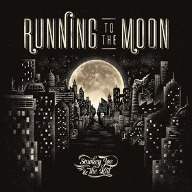 Smokey Joe & The Kid /  Running to the Moon<img class='new_mark_img2' src='//img.shop-pro.jp/img/new/icons20.gif' style='border:none;display:inline;margin:0px;padding:0px;width:auto;' />