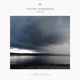 Victor Furbacken /  In The Rain 【12インチEP】