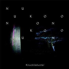 Knuckleduster /  Nuukoono
