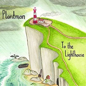 Plantman / To The Lighthouse<img class='new_mark_img2' src='https://img.shop-pro.jp/img/new/icons20.gif' style='border:none;display:inline;margin:0px;padding:0px;width:auto;' />